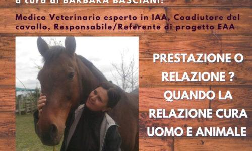 STAGE 24 MAGGIO ore 18.00 – PRESTAZIONE O RELAZIONE? Quando la relazione cura uomo e animale